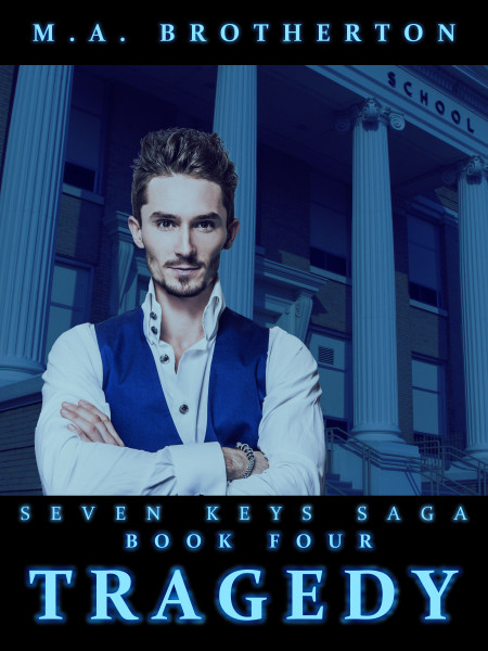 Tragedy: Book Four of the Seven Keys Saga