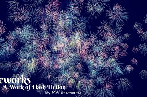 Fireworks: A Work of Flash Fiction