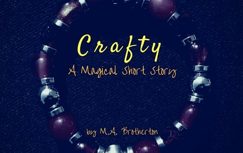 Crafty – A Magical Short Story
