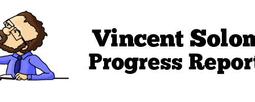 Vincent Solomon Progress Report # 2