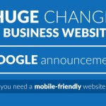 Mobile Friendly Website - On April 21st, 2015 Google will begin serving ONLY mobile friendly web page results to those searching on mobile devices MAC5 Blog