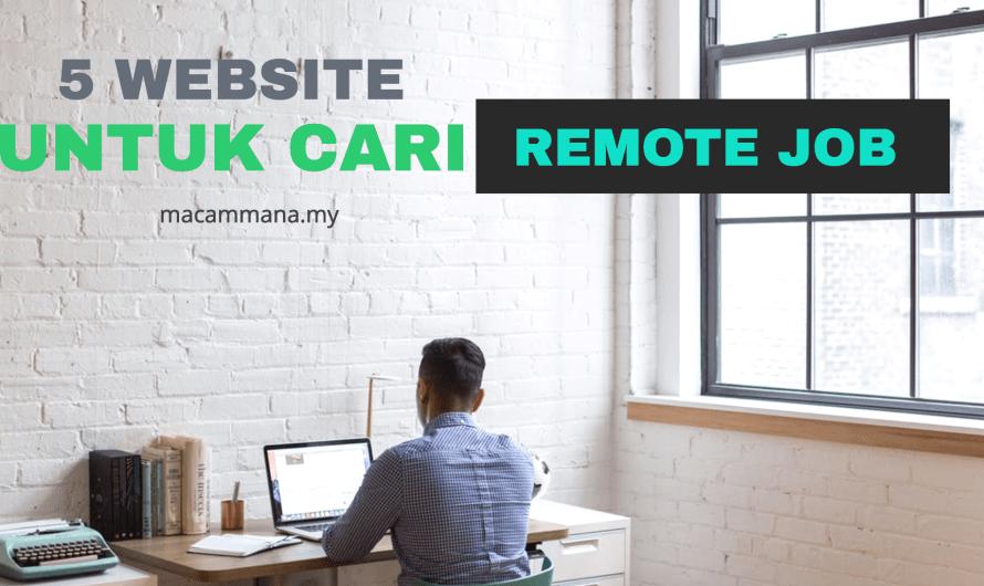 5 Laman Web Untuk Mencari Remote Job dengan Cepat pada tahun 2019