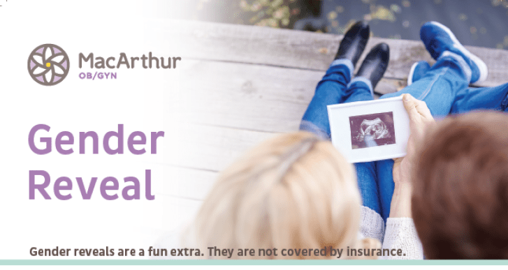 Gender Reveal 4D Sonograms - MacArthur OBGY