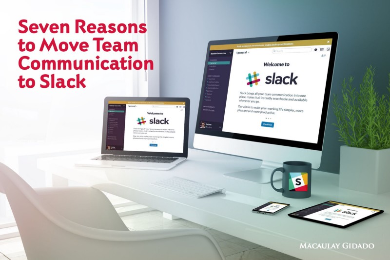 Seven Reasons to Move Team Communication to Slack