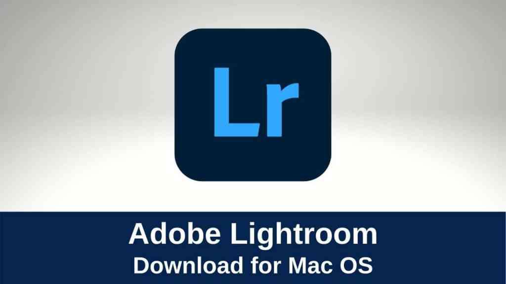 Download Adobe Photoshop Lightroom