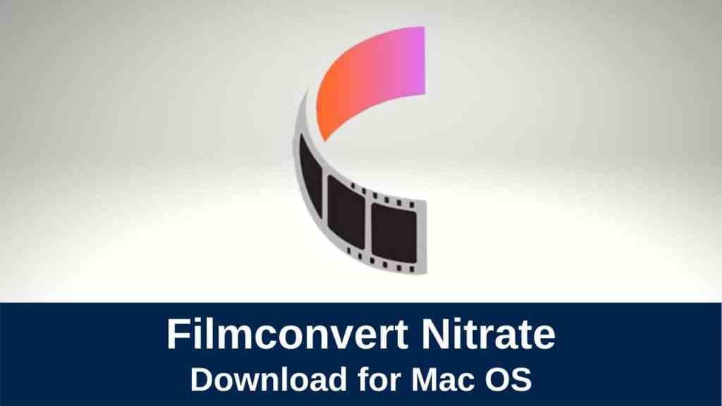 FilmConvert Nitrate for Mac