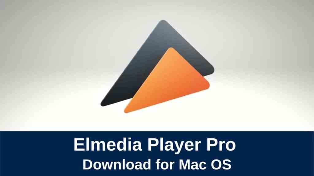 download elmedia player pro