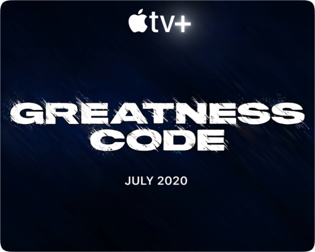 "LeBron James. ""Greatness Code"" will premiere globally July 10 on Apple TV+."