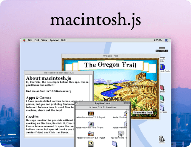 macintosh.js is Mac OS 8 running in an Electron app pretending to be a 1991 Macintosh Quadra.