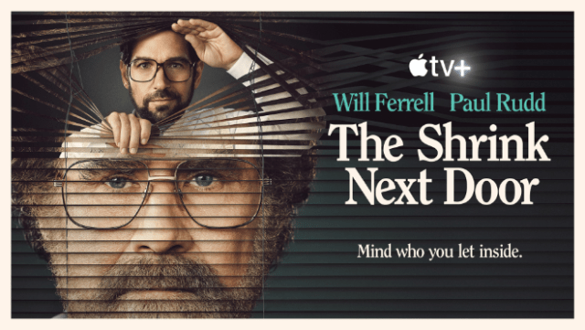 """Will Ferrell, Paul Rudd, Kathryn Hahn and Casey Wilson star in """"The Shrink Next Door,"""" an eight-episode series premiering globally on Friday, November 12 on Apple TV+."""