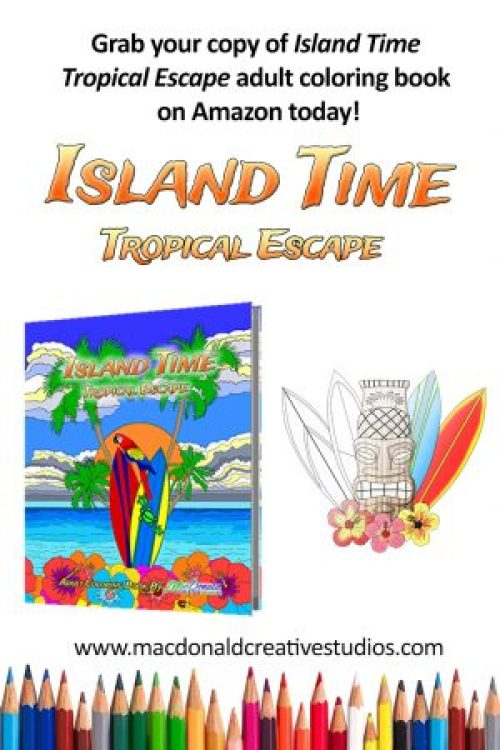 Color and chill with tropical inspired the adult coloring book Island Time available on Amazon. Free coloring pages at bit.ly/islandtimefreecoloringnow