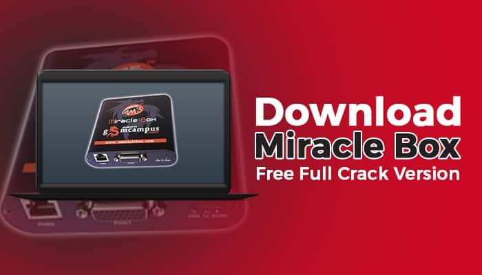 Miracle Box 2020 Crack