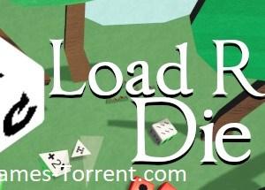 Load Roll Die MAC Game Torrent
