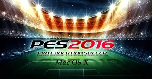 PES 2016 Mac OS X Download Now FREE