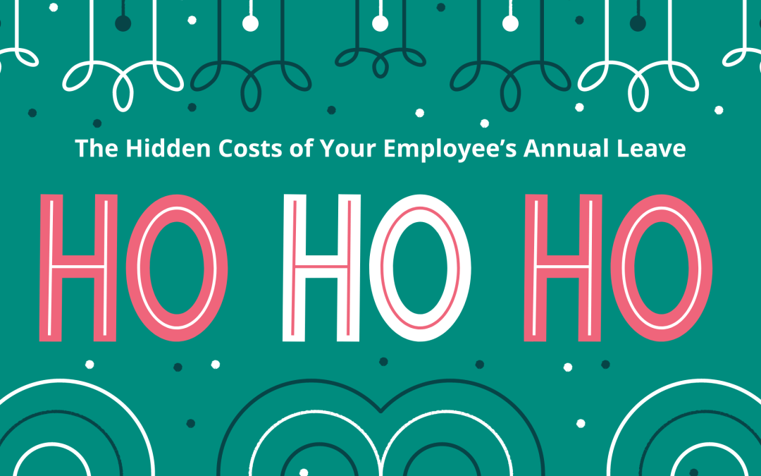 The Hidden Costs of Your Employee's Annual Leave
