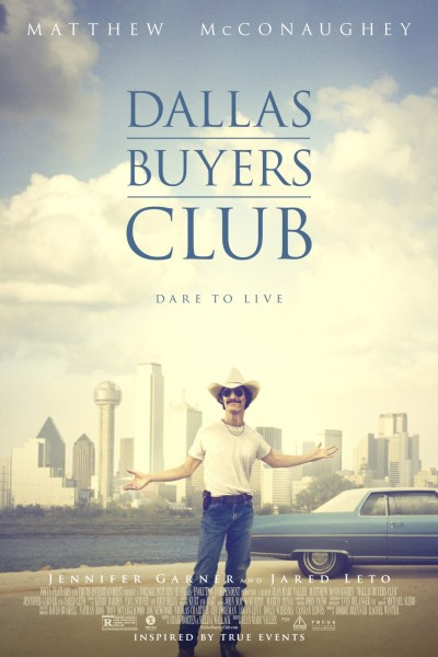 Dallas Buys Club Movie Poster from director Jean-Marc Vallée and starring Matthew McConaughey & Jared Leto