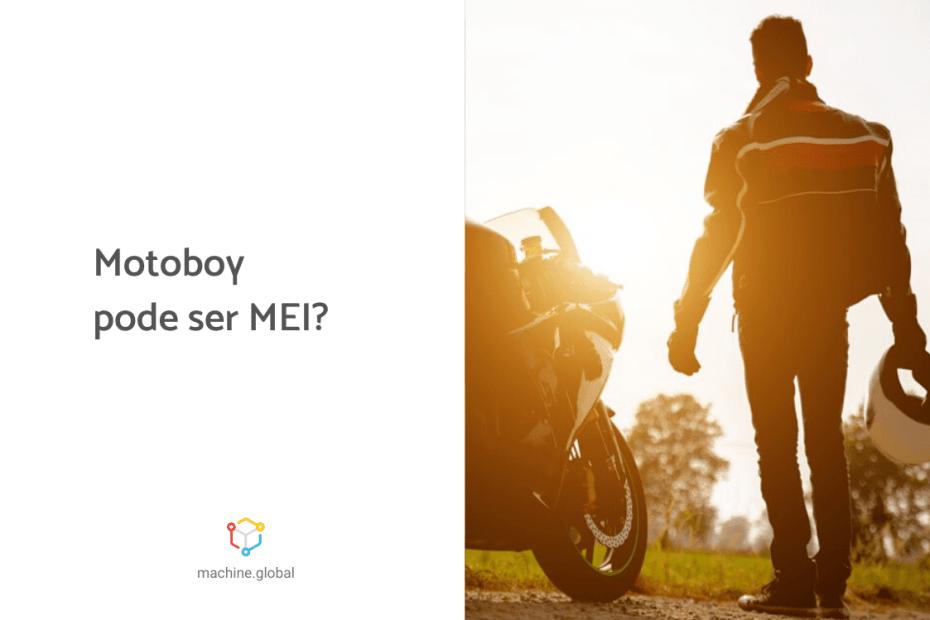Motoboy pode ser mei?