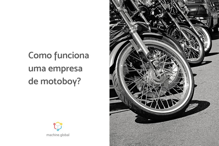 Como funciona uma empresa de motoboy?