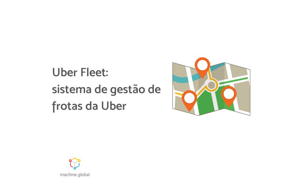 """Ilustração de um mapa com três localizações destacadas, ao lado está escrito """"Uber Fleet:"""