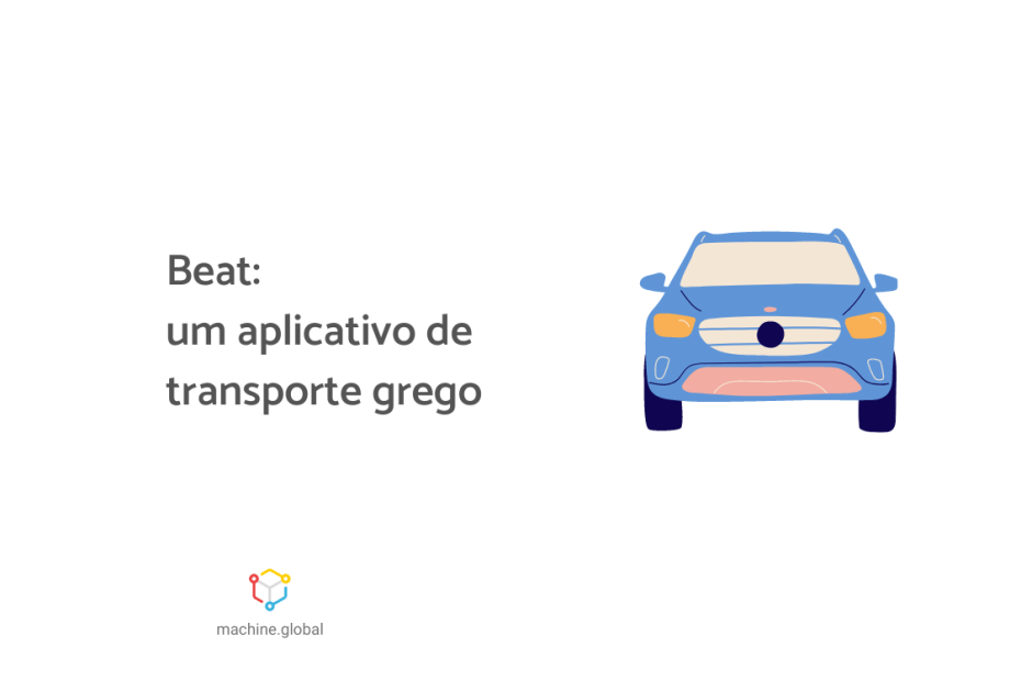 """Ilustração de um carro azul, ao lado está escrito """"Beat: um aplicativo de transporte grego""""."""