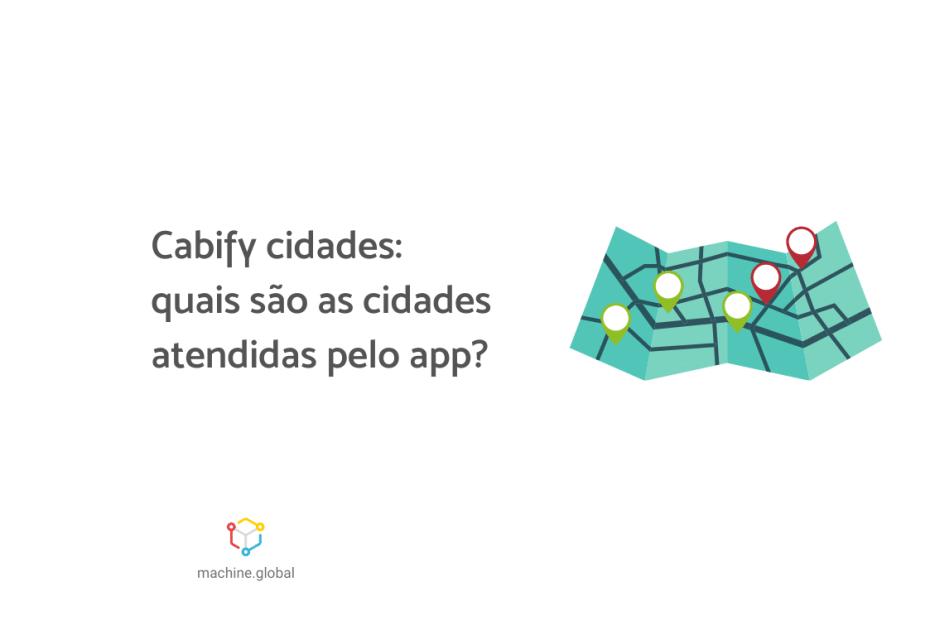 Cabify cidades: quais são as cidades atendidas pelo app?