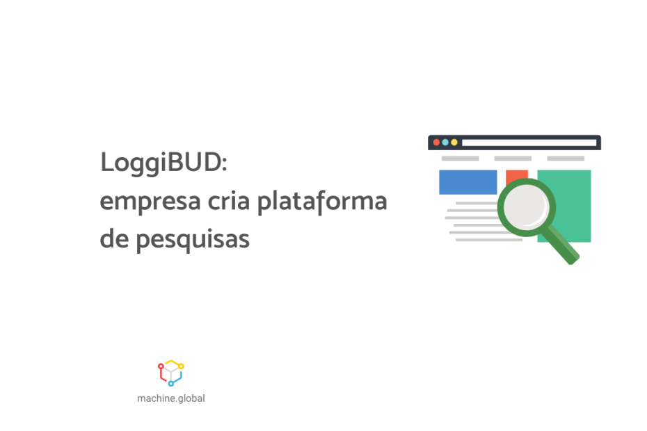 """Ilustração de uma lupa """"investigando"""" uma página de internet. Ao lado está escrito """"LoggiBUD: empresa cria plataforma de pesquisas""""."""