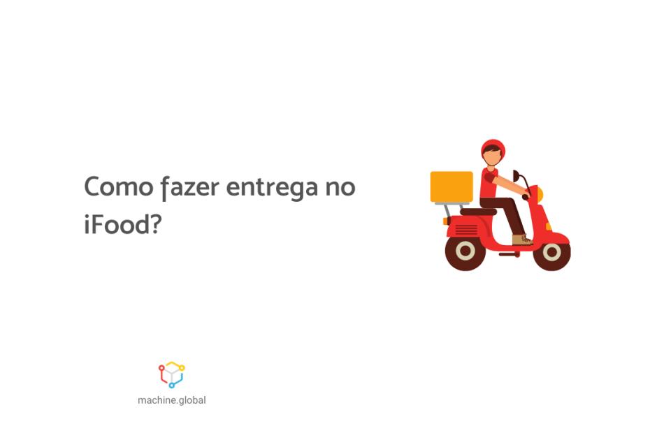 """Ilustração de um motoboy. Ao lado está escrito """"Como fazer entrega no iFood? """"."""