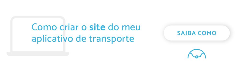 """Banner """"Como criar o site do meu aplicativo de transporte"""", """"Saiba como"""""""