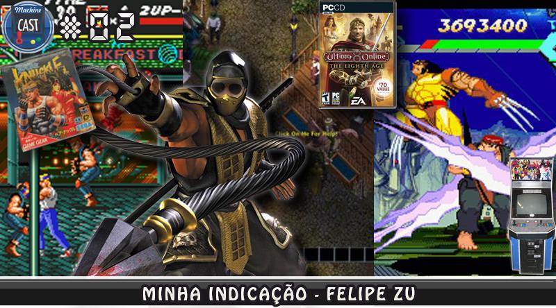 MachineCast #02 – Minha Indicação – Streets of Rage – Ultima Online – X-Men vs Street Fighter