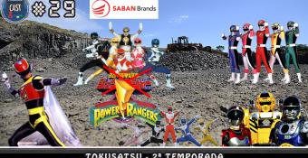 MachineCast #29 – Tokusatsu 2ª Temporada