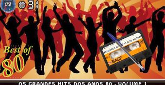 MachineCast #31 – Os Grandes Hits dos anos 80 – Volume 1