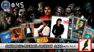 MachineCast #45 – Saudades: Michael Jackson Lado – Black