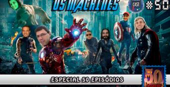 MachineCast #50 – Especial de 50 Episódios