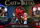 Cast of Tretas #08 – Douglas Ganso vs Wesley Zoppe