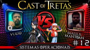 Cast of Tretas #12 - Vulto vs Mateus Mantoan