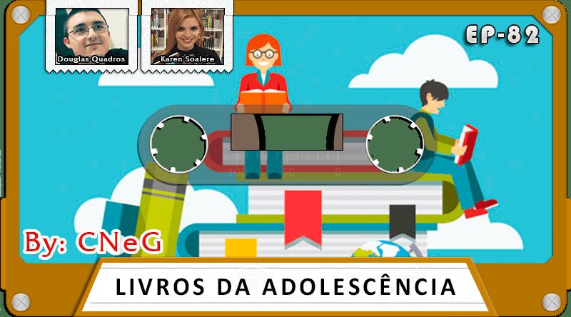 MachineCast #82 – Livros da Adolescência