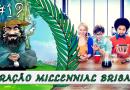 PodBrisar #19 – Geração Millennial Brisada