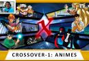 MachineCast #93 – Crossover 1: Animes