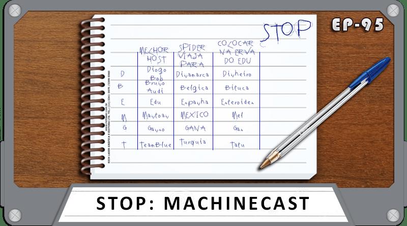 MachineCast #95 – STOP: MachineCast