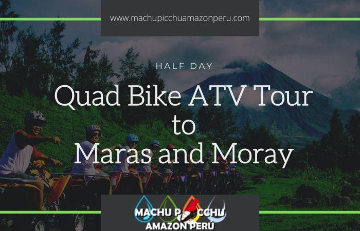 Sacred Valley ATV Tour Maras and Moray
