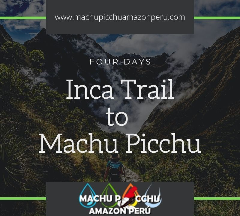 Inca trail 4 days 3 nights hike to Machu Picchu
