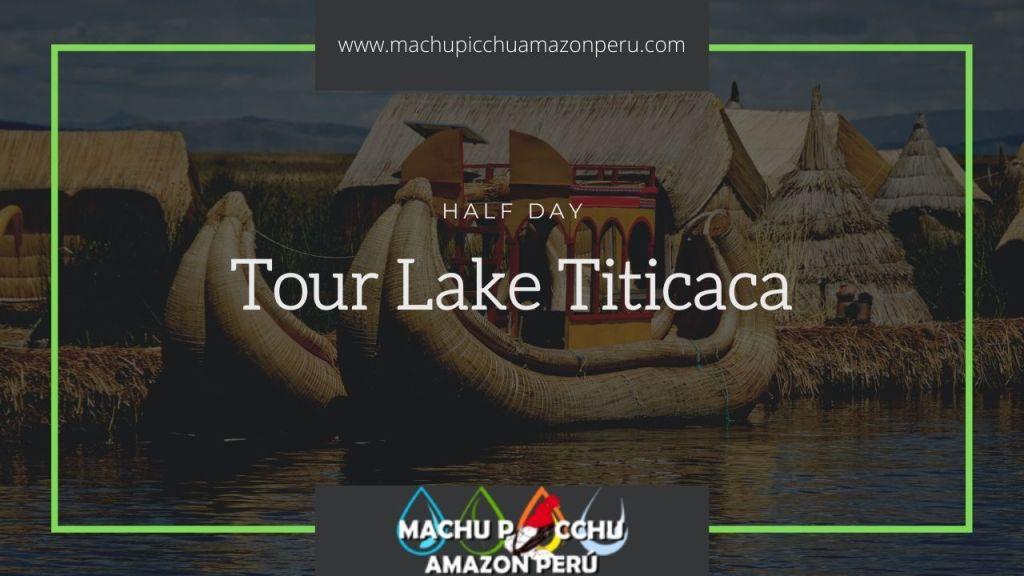 Half Day Tour Lake Titicaca