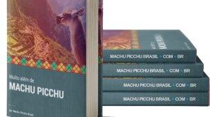 Muito Além de Machu Picchu