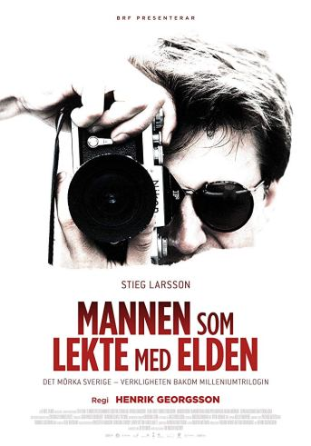 Stieg Larsson - Man who Played With Fire (2018)