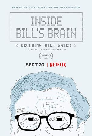 Inside Bill's Brain - Decoding Bill Gates