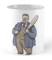 Teddy Roosevelt Coffee Cup