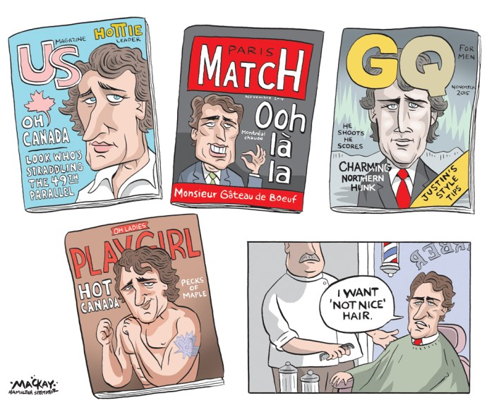 "By Graeme MacKay, Editorial Cartoonist, The Hamilton Spectator - Friday October 23, 2015 Canada's New Prime Minister, Justin Trudeau, Is a Smoking-Hot Syrupy Fox: See Twitter Go Nuts! (From E! Online) This beautiful, sticky-sweet specimen is the new Prime Minister of Canada. For real. Twitter peeps, along with the rest of us, are wiping the drool off of their laps as we speak. Call us thirsty, call us cray, we'd write love poems for Justin Trudeau all day (see what we did there!?). Honestly, can you blame us for acting like this? Happy birthday, Mr. Prime Minister, indeed! There's a new Ryan Gosling in town, and he too is smart, occasionally shirtless and driving the world wild. We have to give this morning's ""luckiest woman in the world"" award to Sophie GrŽgoire, Trudeau's lovely wife. Yes, you heard right, the hunkÑwho is the eldest son of former Canadian PM Pierre TrudeauÑis spoken for, but don't give up hope. You can still fantasize about him thanks to the tsunami of shirtless photos floating around the Internet. The first person to locate and mail us a life-size cardboard cutout of our new favorite person gets a giant cyber high-five! Sexy, can I? Twitter users are calling the PM ""daddy,"" and we're totally okay with this as long as he lets us call him that as well. Yes. Yes, we do know what you're saying. So much. Take it back! Our Justin is whatever the opposite of low-key is. High-key? Key? All the keys. Cool! You can move here in time for the next 500 primary debates and we'll make arrangements to take over your apartment lease in Canada. Bingo. Someone at Hallmark needs to hire this lyrical wizard. (Source: E! Online) http://ca.eonline.com/news/708291/canada-s-new-prime-minister-justin-trudeau-is-a-smoking-hot-syrupy-fox-see-twitter-go-nuts Canada, Justin Trudeau, GQ, Playgirl, Paris Match, magazine, sex, appeal, hot, objectification"