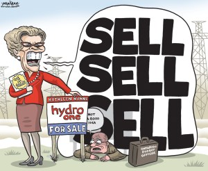 By Graeme MacKay, Editorial Cartoonist, The Hamilton Spectator - Saturday October 31, 2015 ÔItÕs going,Õ Kathleen Wynne says of the looming sale of Hydro One despite watchdog warning ItÕs Òfull steam aheadÓ with the Liberal governmentÕs sell-off of Hydro One despite a damaging report from the budget watchdog warning the sale will hurt the provinceÕs bottom line. Premier Kathleen Wynne said she is sticking to her plan to unload 60 per cent of the utility in order to bankroll transportation infrastructure. ÒItÕs going,Ó Wynne said firmly on Thursday in Niagara-on-the-Lake. As first disclosed by the Star, Stephen LeClair, the new financial accountability officer, warned the province will be in even ÒworseÓ shape after the sale of the Crown utility. In a report to the legislature, LeClair said there is much ÒuncertaintyÓ surrounding the sale of the electricity transmitter. His findings landed the same day the government announced the first tranche of 89 million shares of Hydro One Ñ 15 per cent of the company Ñ will begin being sold next Thursday on the Toronto Stock Exchange for $20.50 apiece, generating $1.83 billion. ÒWe are pleased to announce that 40 per cent of shares are being reserved for retail investors, so individual Ontarians can participate in the IPO,Ó said Energy Minister Bob Chiarelli. Both the Progressive Conservatives and New Democrats are imploring the Liberals not to sell such a valuable public asset. ÒThis government has known all along that the most they could get was limited new money on the fire sale of Hydro One . . . while you lose an asset that brings in $700 million each and every year,Ó said Progressive Conservative Leader Patrick Brown. NDP Leader Andrea Horwath echoed BrownÕs assessment. ÒThis is a terrible deal and it makes no sense whatsoever. Will the premier and her government stop this insane sell-off of Hydro One?Ó she said. LeClair warned the LiberalsÕ move would increase the provincial debt by reducing revenue. ÒIn th
