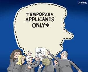 By Graeme MacKay, Editorial Cartoonist, The Hamilton Spectator - Wednesday November 4, 2015 Eight hopefuls seek Tory interim leadership: Analysis Down, but not out. Two weeks after Stephen Harper lost his majority government, eight Conservative MPs have jumped into the fray to become interim leader and take on Justin TrudeauÕs new Liberal government. ThatÕs interim, as in temporary. ItÕs not the big job of stepping into HarperÕs dance shoes, reshaping the party and swinging it into the next election. No oneÕs announced interest in that yet. Interim leader gets the immediate, but critical job of leading a Conservative parliamentary caucus of 99 MPs Ñ 33 of them rookies Ñ and 47 senators through the next year or two until a new leader is chosen. Eight Tories want that job. The interim leader will be the lead foot soldier in holding the Liberals to account in Parliament, boosting morale in a caucus thrust into Opposition without the all the resources of government, and stabilizing a party once fractured along east-west, progressive-reform and French-English lines Ñ one that could find itself divided again once the leadership contest kicks off in earnest. Four women and four men, including two people who want to share the job, have thrown their hats into the ring. They are: Diane Finley, Rob Nicholson, Candice Bergen, Erin OÕToole, Mike Lake, Rona Ambrose, plus Michelle Rempel and Denis Lebel, who announced on the weekend they are running as a package deal. None are household names. Some have a bit of profile in media or political circles, but most Canadians would be hard-pressed to identify any of them on the street. Among the eight are a couple of women Ñ Ambrose and Rempel Ñ and possibly one man Ñ OÕToole Ñ who observers believe were interested in the bigger long-term job. A failed interim bid doesnÕt exclude them from that. Only an interim leader is barred, under Conservative party rules, from competing for the top job. Of the contenders to win caucus sup