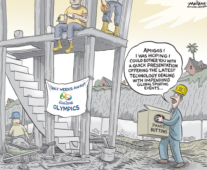 "Editorial cartoon by Graeme MacKay, The Hamilton Spectator - Tuesday July 5, 2016 One Month to Go - Should we panic about Rio Olympics? Get real When is it time to panic about the Olympics? ItÕs true, things are not pretty in Rio de Janeiro, even as the Olympic torch arrived Tuesday in Brazil, with three months until the opening ceremony of the Games. ÊÊÊÊÊÊÊÊ ThereÕs the raw sewage in Guanabara Bay, slated for sailing events. The doubts over whether the subway line connecting the Olympic venues will be finished in time. The horror of the collapse of a recently built $12 million seaside bike pathÊ(two dead, three injured), calling into question the integrity of the other structures the city has built for the Games -- for which, by the way, ticket sales are still hovering at only about 62%. But panic? Well, the Zika virus is spreading, with some delegations debuting ""Zika-proof"" uniforms. The city's notorious crime rate looms large, and Amnesty International has called attention to the death toll from police crackdowns in the favelas, or shantytowns. All this while the country remains embroiled in economic recession, a corruption scandal and political drama, most notably impeachment proceedings against President Dilma Rousseff. But letÕs pause a moment. It has become tradition to sound alarm bells in the months leading up to an Olympic Games. Before the last go-round, Sochi for example, cries of crisis came often: Venues built on protected lands. Swollen budgets tied to crime syndicates. Illegal dumping and contaminated water. Anti-gay legislation and hate crimes. Pussy Riot. And stray dogs, everywhere. But good luck finding an example of a truly noble Olympics. Politics take a toll because the Olympics are never free and clear of their political moment. (Continued: CNN News) http://www.cnn.com/2016/05/03/opinions/rio-olympics-panic-bass/ World, Olympics, Rio, Brazil, 2016, Summer, games, delays, construction, #Rio2016, #RioOlympics"